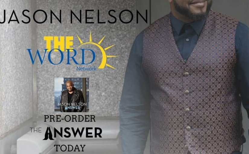 [TUNE IN TONIGHT] JASON NELSON PERFORMS ON THE WORD NETWORK WITH LEXI ALLEN & BRIAN COURTNEYWILSON