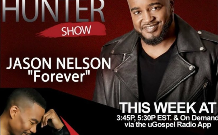 CHECK OUT 'FOREVER' AS THE #GetItDone SPOTLIGHT SONG OF THE WEEK ON THE LONNIE HUNTERSHOW